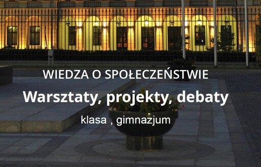Warsztaty, projekty, debaty