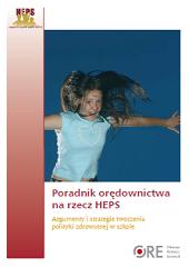 Argumenty istrategie tworzenia polityki zdrowotnej wszkole. Poradnik orędownictwa na rzecz HEPS