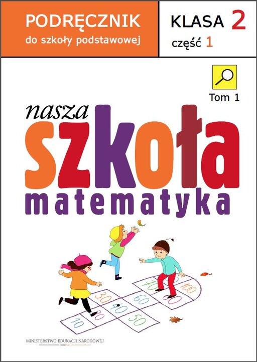 Podręcznik do szkoły podstawowej Nasza szkoła. Klasa II. Część 1 do matematyki.