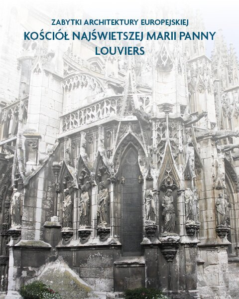 Architektura sakralna Kościół Najświetszej Marii Panny Louviers, Francja