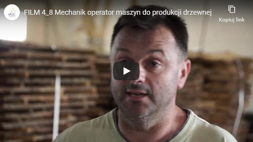 Mechanik-operator maszyn do produkcji drzewnej 4-8 FILM