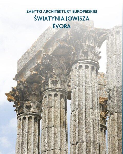 Architektura Światynia Jowisza Évora, Portugalia