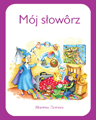 Mój słowôrz - książka pomocnicza do nauki języka kaszubskiego
