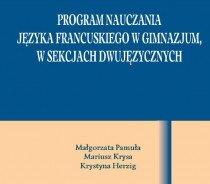 Program nauczania języka francuskiego, wsekcjach dwujęzycznych - gimnazjum