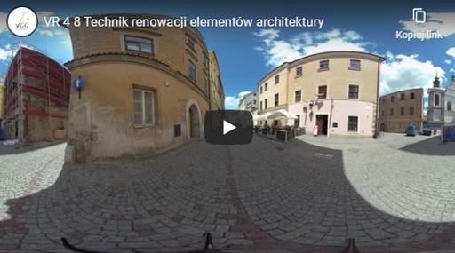 Technik renowacji elementów architektury VR