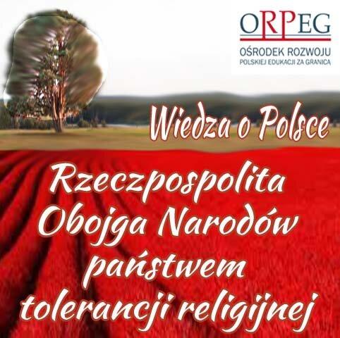Rzeczpospolita Obojga Narodów państwem tolerancji religijnej