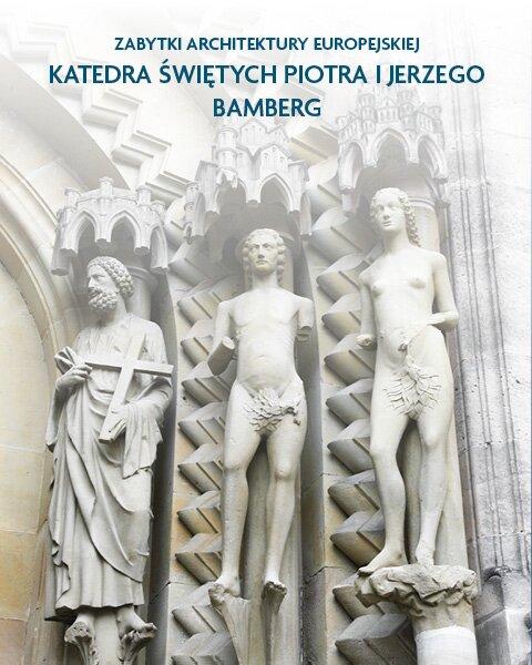 Architektura sakralna Katedra Świętych Piotra iJerzego Bamberg, Niemcy