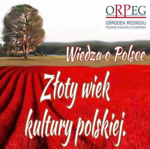 Złoty wiek kultury polskiej.