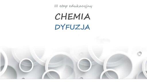 Chemia - Dyfuzja