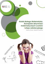 Klubik Małego Matematyka. Rozwijanie aktywności matematycznych uczniów Ietapu