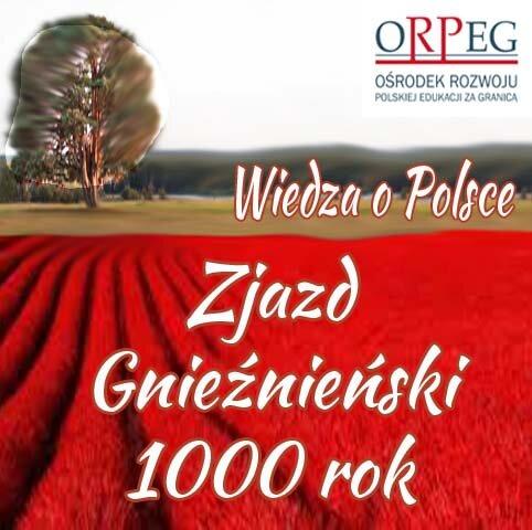 Zjazd Gnieźnieński - 1000 rok