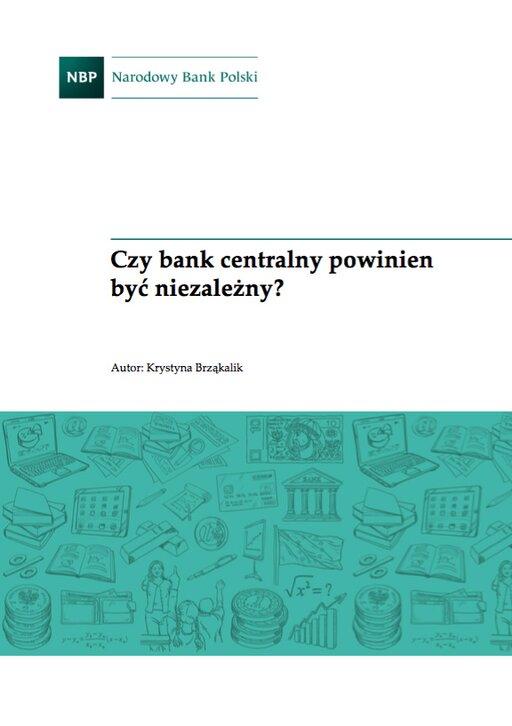Czy bank centralny powinien być niezależny?