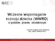 Wczesne wspomaganie rozwoju dziecka (WWRD) wpolskim prawie oświatowym