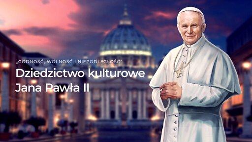 """Gra edukacyjna """"Godność, wolność iniepodległość – Dziedzictwo kulturowe Jana Pawła II"""""""