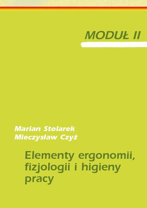Elementy ergonomii, fizjologii ihigieny pracy. Moduł II. Scenariusze lekcji.