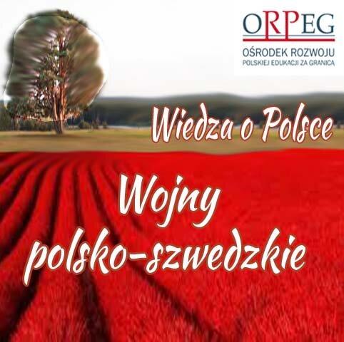 Wojny polsko-szwedzkie. Potop szwedzki.