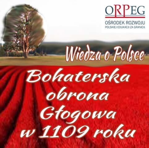 Bohaterska obrona Głogowa w1109 roku