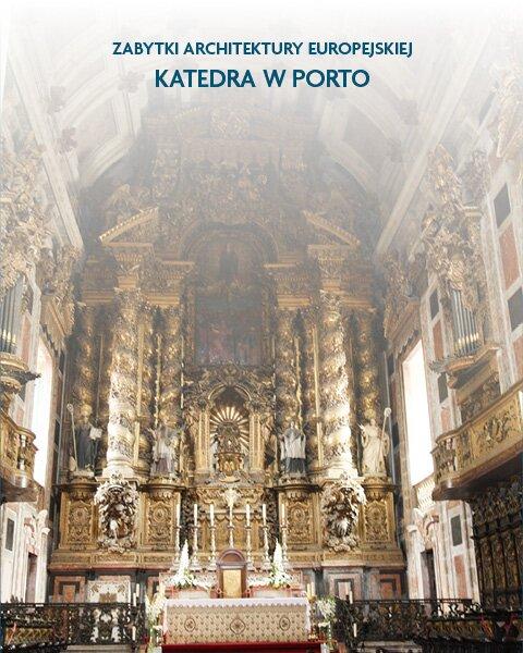 Architektura sakralna Porto, Portugalia
