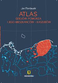 Atlas dziejów Pomorza ijego mieszkańców – Kaszubów