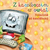 Zkaszëbsczim wswiat. Spiwómë pó kaszëbskù - książka pomocnicza do nauki języka kaszubskiego