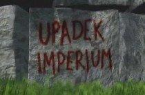 """""""Upadek Imperium"""" - zwiastun filmu dokumentalnego"""