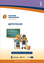 Podstawa programowa zkomentarzami. Język polski. Tom 2