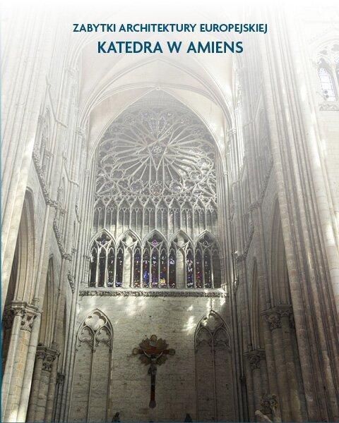 Architektura sakralna Katedra wAmiens Francja