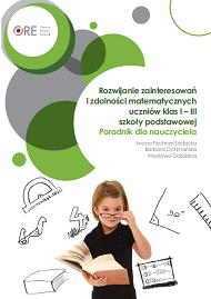 Rozwijanie zainteresowań izdolności matematycznych uczniów klas I-III szkoły podstawowej