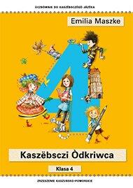Emilia Maszke, Kaszëbsczi Òdkriwca klasa IV. Podręcznik do nauki języka kaszubskiego wszkole podstawowej.